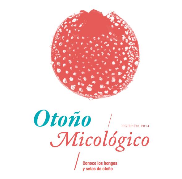 Otoño Micologico 2014