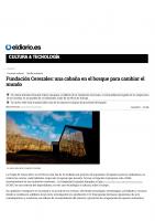 Prensa_2017_04_16_Fundacion Cerezales una cabana en el bosque para cambiar el mundo_ELDIARIO_ES